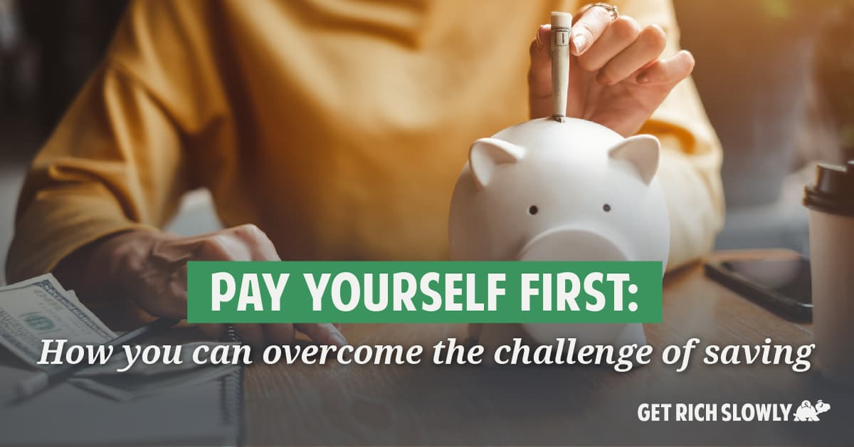 Saving Money - Pay Yourself First