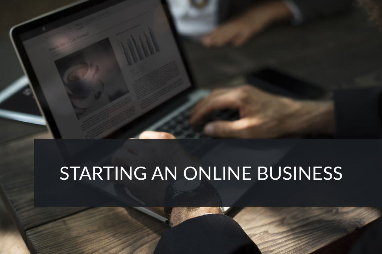 How To Previously Think About Starting An Online Business